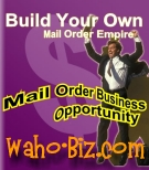 Home Based Mail Order Business Opportunity